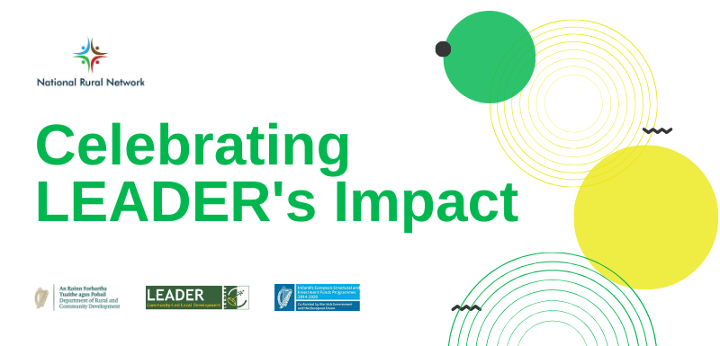 Celebrating the Impact of LEADER on Rural Communities